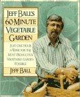 Jeff Ball's 60-Minute Vegetable Garden