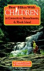 img - for Best Hikes With Children in Connecticut, Massachusetts, & Rhode Island (Best Hikes With Children Series) book / textbook / text book