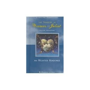 The Tragedy of Romeo & Juliet and Related Readings: Student Editon Grade 9 (Literature Connections) [Hardcover]