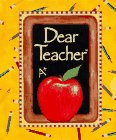 img - for Dear Teacher (Little Treasures) book / textbook / text book