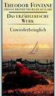 Unwiederbringlich: Roman. Das erz�hlerische Werk, Band 13. Gro�e Brandenburger Ausgabe (Fontane GBA Erz. Werk, Band 13)