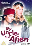 My Uncle: The Alien [DVD]