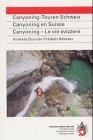 Canyoning en Suisse (en allemand) - C...