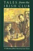 Tales from the Irish Club: A Collection of Short Stories