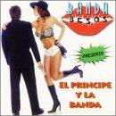 echange, troc Various Artists - Banda Besos Presenta El Principe Y La Banda