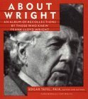 img - for About Wright: An Album of Recollections by Those Who Knew Frank Lloyd Wright by Tafel, Edgar (1995) Paperback book / textbook / text book