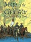 Maps of the Civil War: The Roads They Took (1567995861) by David Phillips