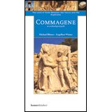 img - for Commagene: The Land of Gods Between Taurus and Euphrates y Michael Blomer and Engelbert Winter (Homer Archaeological Guides) book / textbook / text book