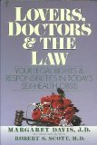 Lovers, Doctors and the Law: Your Legal Rights and Responsibilities in Today's Sex-Health Crisis (0060962364) by Davis, Margaret L.