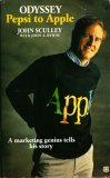 Odyssey: Pepsi to Apple John Sculley