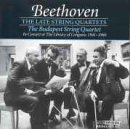 Beethoven: The Late String Quartets,...