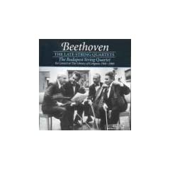Beethoven: The Late String Quartets - The Budapest String Quartet in Concert at the Library of Congress, 1941-1960