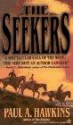 The Seekers, Paul A. Hawkins