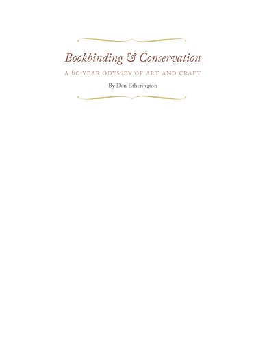 BOOKBINDING & CONSERVATION: A SIXTY-YEAR ODYSSEY OF ART AND CRAFT PDF