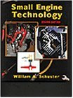 img - for Small Engine Technology (HC) [Hardcover] [1998] 2 Ed. William Schuster book / textbook / text book
