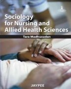 Sociology for Nursing and Allied Health Science