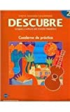 DESCUBRE, Nivel 2 - Lengua y cultura del mundo hispánico - Student Workbook (English and Spanish Edition) (160007281X) by Blanco, Jose A.