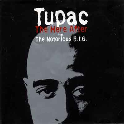 Tupac – The Here After Feat. The Notorious B.I.G. (1999) [FLAC]