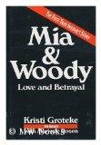 Mia & Woody : Love, Betrayal - SIGNED