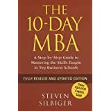 The 10-Day MBA: A step-by-step guide to mastering the skills taught in top business schoolsby Steven Silbiger
