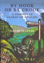 By Hook of By Crook: A Journey in Search of English (0007255020) by David Crystal