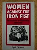 img - for Women Against the Iron Fist : From Sarajevo to Greenham Common book / textbook / text book