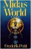 Midas World: A Novel (0312531826) by Pohl, Frederik