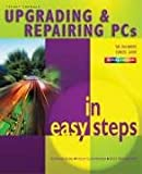 img - for Upgrading and Repairing PC's in Easy Steps book / textbook / text book
