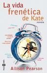La Vida Frenetica De Kate (8401315778) by Allison Pearson