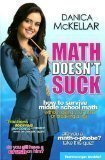 img - for Math Doesn't Suck: How to Survive Middle-School Math Without Losing Your Mind or Breaking a Nail [Math Doesn't Suck] book / textbook / text book