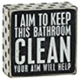 I Aim To Keep This Bathroom CLEAN Your Aim Will Help Wooden Sign