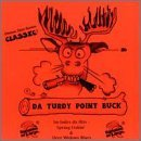 Da Turdy Point Buck by Bananas at Large (1995-04-16)