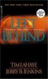Left Behind: A Novel of the Earths Last Days (Left Behind #1)