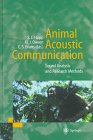 img - for Animal Acoustic Communication: Sound Analysis and Research Methods book / textbook / text book
