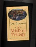 A Mitford Trilogy: The Mitford Series, Box Set: Books 1, 2, and 3 (At Home in Mitford, A Light in the Window, These High Green Hills)