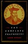 img - for Nostradamus the Complete Prophecies book / textbook / text book