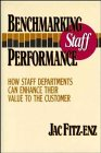 img - for Benchmarking Staff Performance: How Staff Departments Can Enhance Their Value to the Customer (Jossey-Bass Management) book / textbook / text book