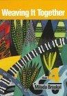 Weaving It Together: Book 4, Broukal, Milada