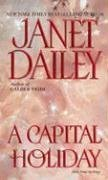 A Capital Holiday (Zebra Book.), Janet Dailey