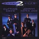 Johnny Hates Jazz - Cutting Crew/johnny Hates Jazz: Back To Back Hits - Zortam Music