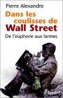 Dans les coulisses de Wall Street par Alexandre