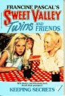 Keeping Secrets (Sweet Valley Twins, No 12)