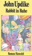 Rabbit in Ruhe., John Updike