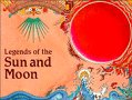 Legends of the Sun and Moon (Cambridge Legends)