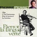 Pierre Perret - Pierrot la langue verte - Zortam Music