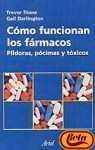 img - for Como Funcionan Los Farmacos: Pildoras, Pocimas Y Toxicos (Spanish Edition) book / textbook / text book