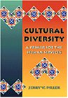 Cultural Diversity: A Primer for the Human Services (0534355846) by Jerry V. Diller