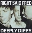 Right Said Fred - Deeply Dippy - Zortam Music