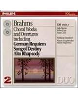 Brahms - Requiem Allemand - Ouvertures - Chant du destin - Rhapsodie pour contralto - Variations Haydn