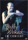 Bobby Womack IN CONCERT [DVD]